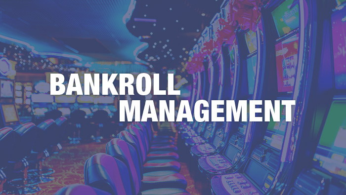Bankroll Management - Bovada Casino Blog